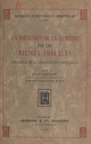 Alfred Kastler - La diffusion de la lumière par les milieux troubles - Influence de la grosseur des particules.
