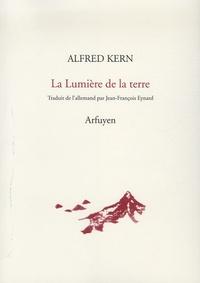Alfred Kern - La Lumière de la terre.
