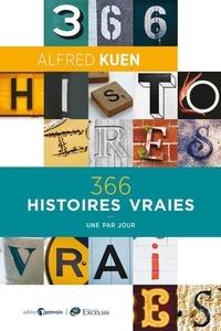 Alfred Kuen - 366 histoires vraies - Une par jour.