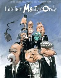 Alfred et Guillaume Bianco - L'atelier Mastodonte  : .