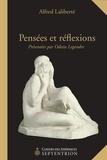 Alfred Laliberté - Pensées et réflexions.