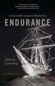 Alfred Lansing - Endurance - L'incroyable voyage de Shackleton.