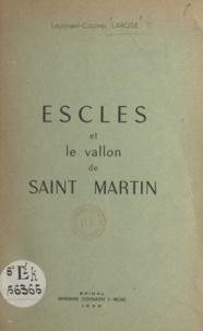 Alfred Larose et Pierre Laurain - Escles et le vallon de Saint Martin.