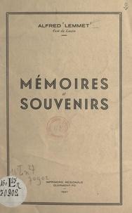 Alfred Lemmet - Mémoires et souvenirs.