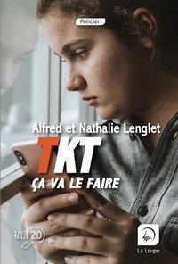 Alfred Lenglet et Nathalie Lenglet - TKT ça va le faire.