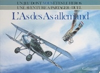 Alfred Leonardi et Gildas Sagot - L'As des As allemand.