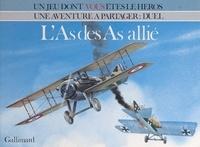 Alfred Leonardi et Gildas Sagot - L'As des As allié.