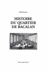 Alfred Leroux - Histoire du quartier de Bacalan.