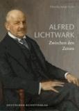 Alfred Lichtwark - Zwischen den Zeiten.