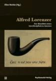Alfred Lorenzer - Zur Aktualität seines interdisziplinären Ansatzes.