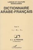 Alfred-Louis de Prémare - Dictionnaire arabe-français. - Langue et culture marocaines, tome 11.