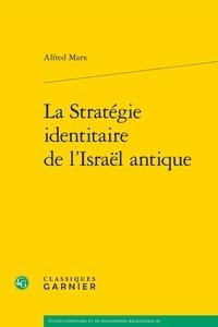 Accentsonline.fr La Stratégie identitaire de l'Israël antique Image