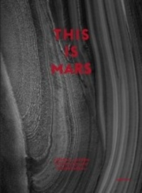 Alfred McEwen et Francis Rocard - This is Mars.