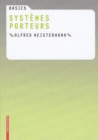 Alfred Meistermann - Systèmes porteurs.