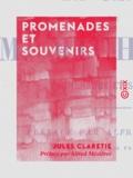 Alfred Mézières et Jules Claretie - La Canne de M. Michelet - Promenades et souvenirs.