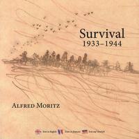 Alfred Moritz - Survival 1933-1944.