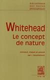 Alfred North Whitehead - Le concept de nature.