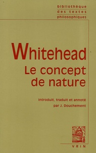 Alfred North Whitehead - Le concept de nature.