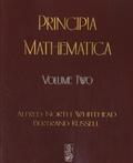 Alfred North Whitehead et Bertrand Russell - Principia Mathematica - Volume 2.
