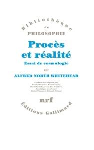 Alfred North Whitehead - Procès et réalité - Essai de cosmologie.