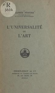 Alfred Pereire - L'universalité de l'art.