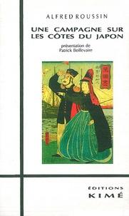 Alfred Roussin - Une campagne sur les côtes du Japon.