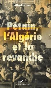 Galabria.be Pétain, l'Algérie et la revanche Image