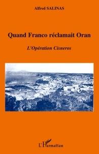 Histoiresdenlire.be Quand Franco réclamait Oran - L'Opération Cisneros Image