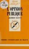 Alfred Sauvy et Paul Angoulvent - L'opinion publique.