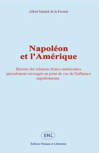 Alfred Schalck de la Faverie - Napoléon et l'Amérique.