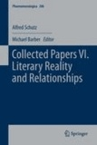 Alfred Schutz - Collected Papers VI. Literary Reality and Relationships.
