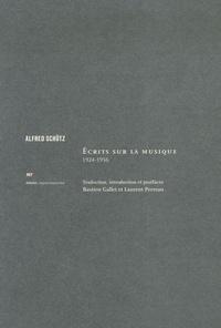 Alfred Schütz - Ecrits sur la musique - 1924-1956.