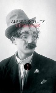 Alfred Schütz - L'Etranger - Suivi de L'Homme qui rentre au pays.