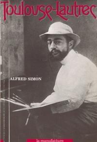 Alfred Simon - Toulouse-Lautrec.