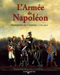 Alfred Umhey - L'armée de Napoléon - Uniformes du Ier Empire, 1792-1815.