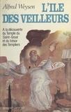 Alfred Weysen - L'île des veilleurs (1) - Le grand héritage.