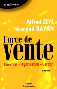 Alfred Zeyl et Armand Dayan - Force de vente - Direction-Organisation-Gestion.