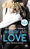 Alfreda Enwy - Infinite Love Tome 1 : Nos infinis chaos.
