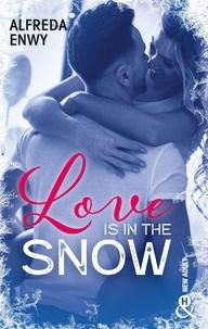 Alfreda Enwy - Love is in the Snow.