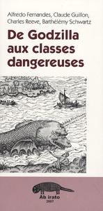 Alfredo Fernandes et Claude Guillon - De Godzilla aux classes dangereuses.