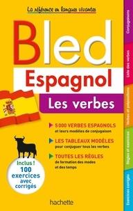 Alfredo Gonzalez Hermoso et Jean-Rémy Cuenot - Bled Espagnol Les verbes.
