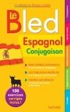 Alfredo Gonzalez Hermoso et Jean-Rémy Cuenot - Le Bled espagnol conjugaison.