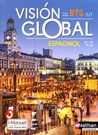 Alfredo Segura et Nadine Nunez - Espagnol BTS Vision global A2+>B1 / B1>B2.