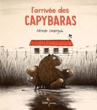 Alfredo Soderguit - L'arrivée des Capybaras.