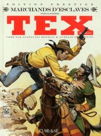 Alfredo Sommer et Claudio Nizzi - Tex spécial Tome 17 : Marchands d'esclaves.