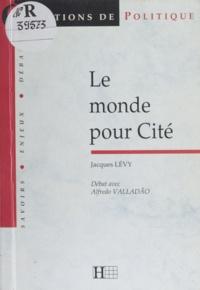 Alfredo Valladão et Jacques Lévy - Le monde pour cité - Débat avec Alfredo Valladão.
