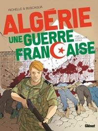 Philippe Richelle - Algérie, une guerre française - Tome 02 - L'Escalade fatale.