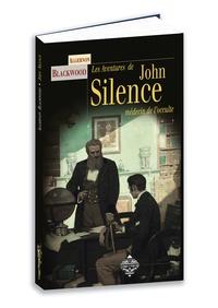 Algernon Blackwood - John silence.