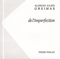 Algirdas Julien Greimas - De l'imperfection.