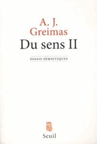 Algirdas Julien Greimas - Du sens - Essais sémiotiques Tome 2.